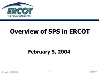 Overview of SPS in ERCOT