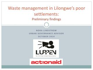Waste management  in  Lilongwe�s poor settlements: Preliminary findings