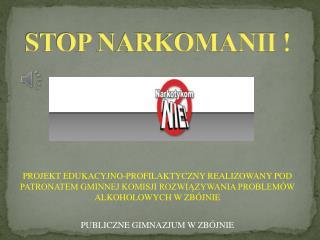 STOP NARKOMANII !