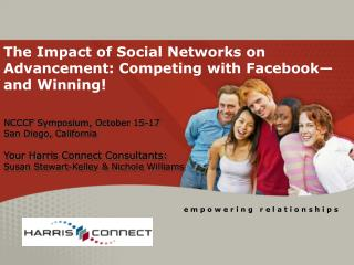 The Impact of Social Networks on Advancement: Competing with Facebook�and Winning!