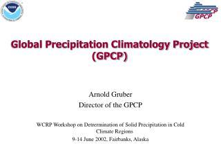 Global Precipitation Climatology Project (GPCP)