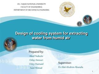 Design  of cooling system for extracting water from humid air