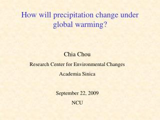 How will precipitation change under global warming?