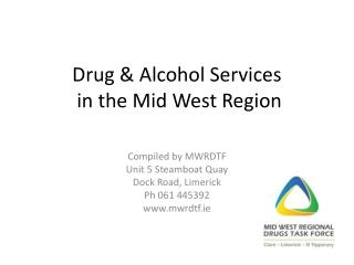 Drug & Alcohol Services  in the Mid West Region