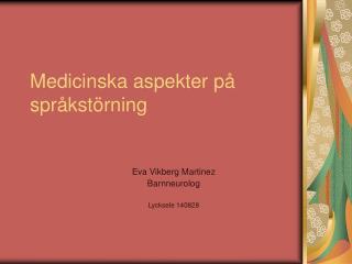Medicinska aspekter på språkstörning