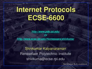 Internet Protocols ECSE-6600