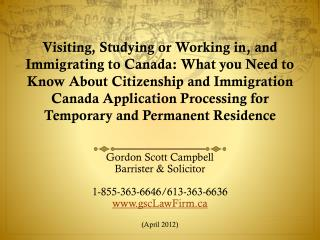 Gordon Scott Campbell Barrister & Solicitor 1-855-363-6646/613-363-6636 gscLawFirm