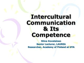 Intercultural Communication & Its Competence