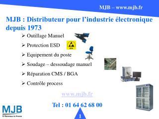 MJB : Distributeur pour l'industrie électronique depuis 1973
