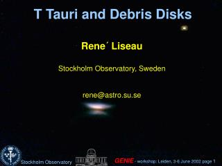 T Tauri and Debris Disks
