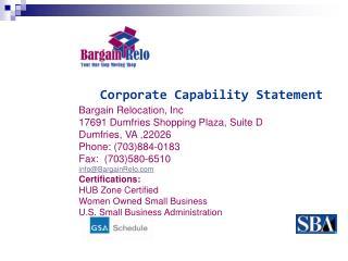 Bargain Relocation, Inc 17691 Dumfries Shopping Plaza, Suite D Dumfries, VA ,22026