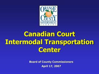 Canadian Court Intermodal Transportation Center