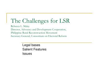 Legal bases Salient Features Issues