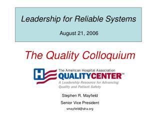 The Quality Colloquium