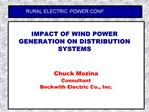 IMPACT OF WIND POWER GENERATION ON DISTRIBUTION SYSTEMS