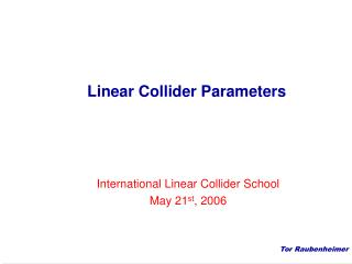Linear Collider Parameters