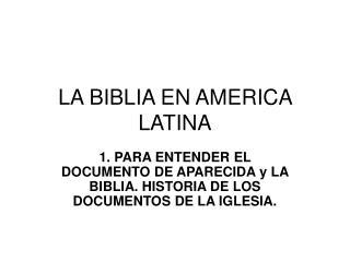 LA BIBLIA EN AMERICA LATINA