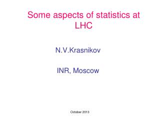 Some aspects of statistics at LHC