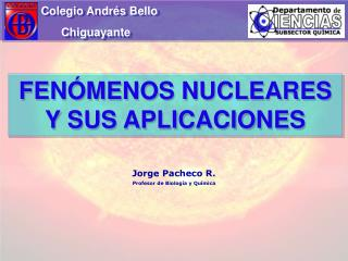 FENÓMENOS NUCLEARES Y SUS APLICACIONES