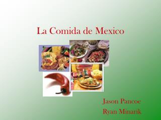La Comida de Mexico
