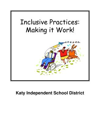Inclusive Practices:  Making it Work!