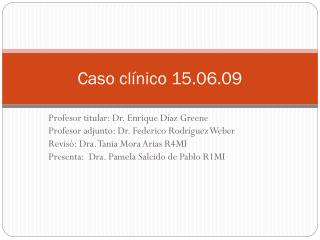 Caso clínico 15.06.09
