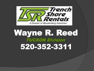 Wayne R. Reed TUCSON Division  520-352-3311