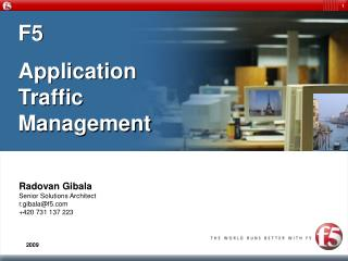 F5  Application Traffic Management