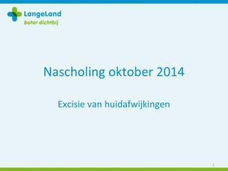 N ascholing oktober 2014