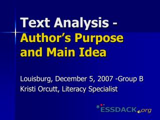 Text Analysis - Author s Purpose and Main Idea