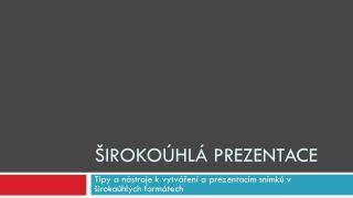 �iroko�hl� prezentace