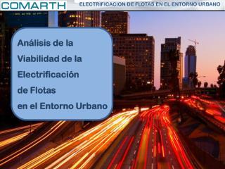 An�lisis  de la Viabilidad de la  Electrificaci�n  de Flotas en el Entorno Urbano