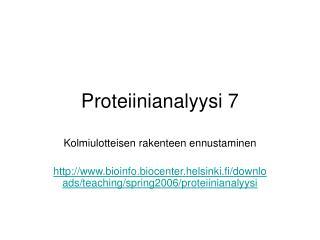 Proteiinianalyysi 7