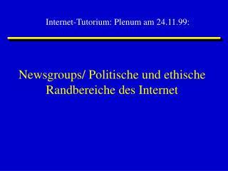 Newsgroups/ Politische und ethische Randbereiche des Internet