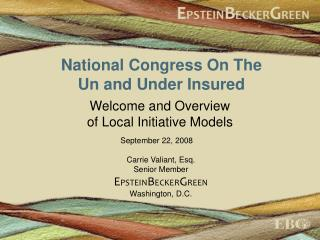 National Congress On The  Un and Under Insured