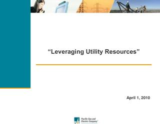 """Leveraging Utility Resources"""