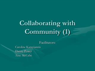 Collaborating with Community 1