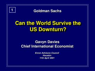 Can the World Survive the US Downturn?