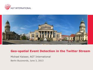 Geo-spatial Event Detection in the Twitter Stream