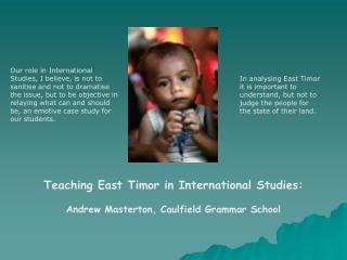 Teaching East Timor in International Studies: Andrew Masterton, Caulfield Grammar School