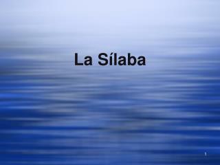 La Sílaba