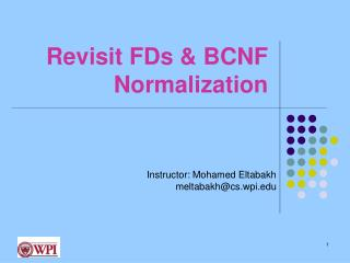 Revisit FDs & BCNF Normalization