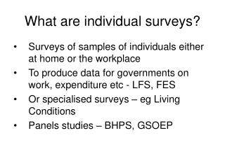 What are individual surveys?