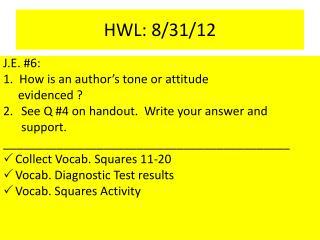 HWL:  8/31/12