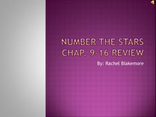 Number the Stars chap. 9-16 review