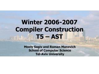 Winter 2006-2007 Compiler Construction T5 – AST