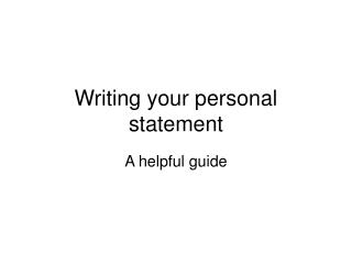 Writing your personal statement