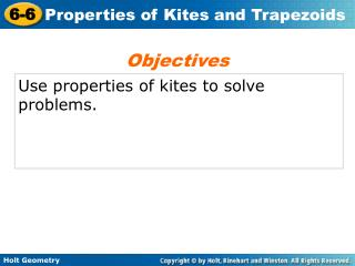 Use properties of kites to solve problems.