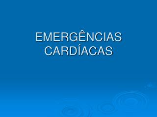 EMERG�NCIAS CARD�ACAS