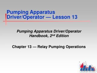 Pumping Apparatus Driver/Operator  �  Lesson 13